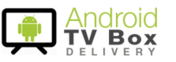 Android TV Box Delivery