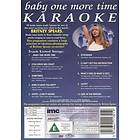 Baby One More Time: Karaoke