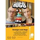 Meningen med Hugo