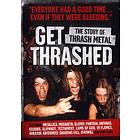 Get Thrashed - The Story of Thrash Metal