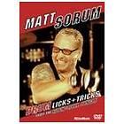 Matt Sorum: Drum Licks and Tricks from the Rock and Roll Jungle