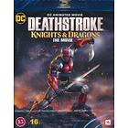 Deathstroke - Knights & Dragons