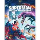 Superman - Man Of Tomorrow