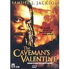 The Cavemans Valentine