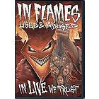 In Flames: Used & Abused - In Live We Trust