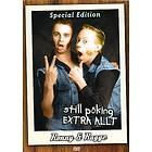 Ronny & Ragge: Still Pöking - Special Edition