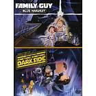 Family Guy - Blue Harvest & Something, Something, Something, Dark Side