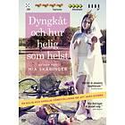 Mia Skäringer: Dyngkåt Och Hur Helig Som Helst