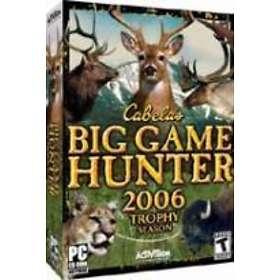 Cabela's Big Game Hunter 2006: Trophy Season