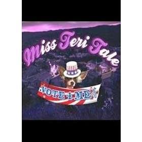 Miss Teri Tales - Vote 4 Me (Mac)