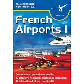 Flight Simulator 2002 Expansion: French Airports