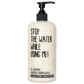Stop The Water While Using Me! All Natural Conditioner 500ml
