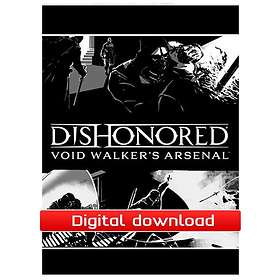 Dishonored: Void Walker's Arsenal (PC)