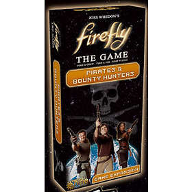 Gale Force Nine Firefly: Pirates & Bounty Hunters (exp.)