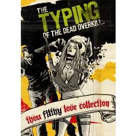 The Typing of the Dead: Overkill - Thou Filthy Love Collection