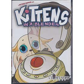 Closet Nerd Games Kittens In A Blender