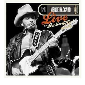 Merle Haggard: Live from Austin, TX