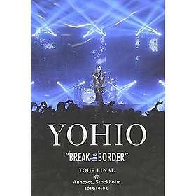 Yohio: Break the Border - Tour Final