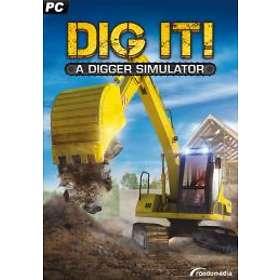 DIG IT! - A Digger Simulator (PC)