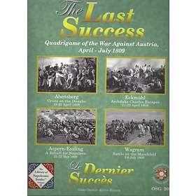 The Last Success: Napoleon's March to Vienna, 1809
