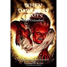 When Darkness Comes: Hell Unleashed (exp.)