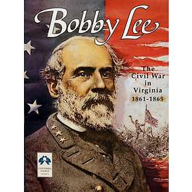 Bobby Lee: The Civil War in Virginia 1861-65 (3rd Edition)