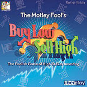 The Motley Fool's: Buy Low Sell High