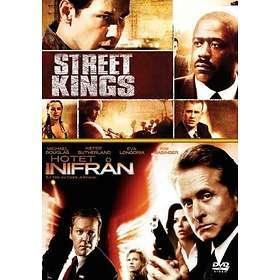 Street Kings + Hotet Inifrån