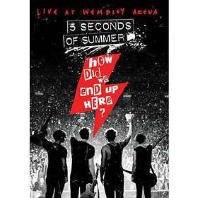 Five Seconds of Summer: How Did We End Up Here? - Live at Wembley Arena (UK)