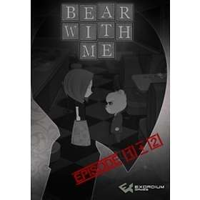 Bear With Me - Episode Two