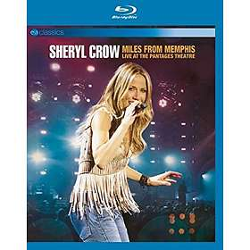 Sheryl Crow: Miles From Memphis - Live at The Pantages Theatre (Annat)