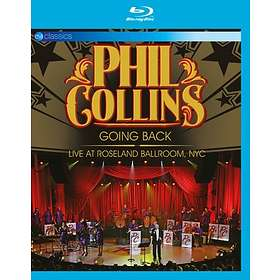Phil Collins: Going Back - Live At Roseland Ballroom, NYC (Annat)