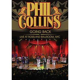 Phil Collins: Going Back - Live at Roseland 2010 (UK)