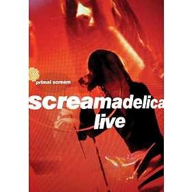 Primal Scream: Screamadelica Live + Classic Album
