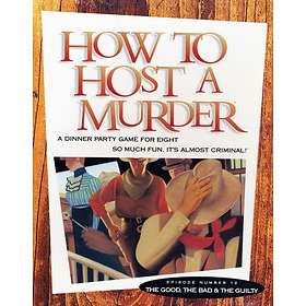 Worthington Games How to Host a Murderer: The Good, the Bad and the Gu